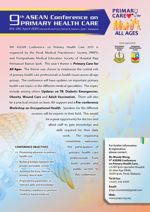 9th ASEAN Conference On Primary Health Care, 24-26 April 2015, Ipoh, Malaysia.